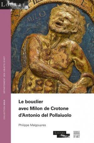 Le bouclier avec Milon de Crotone d'Antonio del Pollaiuolo - somogy  - 9782757210260 -
