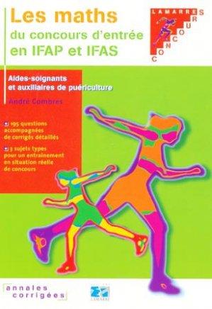 Les maths du concours d'entrée en IFAP et IFAS - lamarre - 9782757301326 -