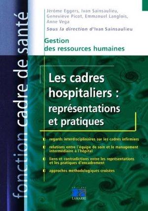 Les cadres hospitaliers : représentations et pratiques - lamarre - 9782757302125 -