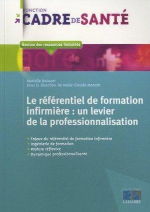 Le référentiel de formation infirmière - lamarre - 9782757306604 -