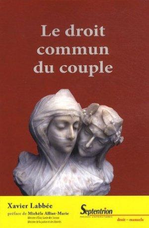 Le droit commun du couple - Presses Universitaires du Septentrion - 9782757401644 -