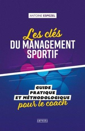 Les clés du management sportif - amphora - 9782757604311 -