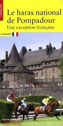 Le haras national de Pompadour - du patrimoine - 9782757700167 -