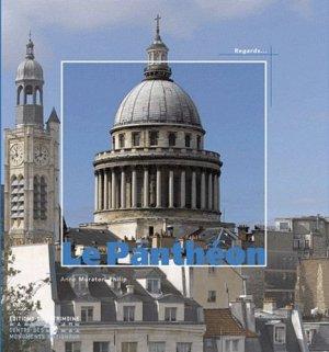 Le Panthéon - Editions du Patrimoine Centre des monuments nationaux - 9782757700891 -