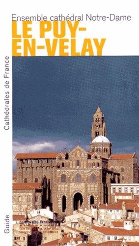 Le Puy-en-Velay - Editions du Patrimoine Centre des monuments nationaux - 9782757703700 -