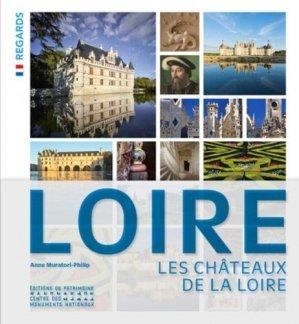 Les chateaux de la Loire - du patrimoine - 9782757705810 -