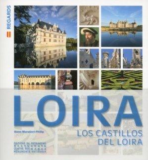 Les chateaux de la Loire - du patrimoine - 9782757705971 -