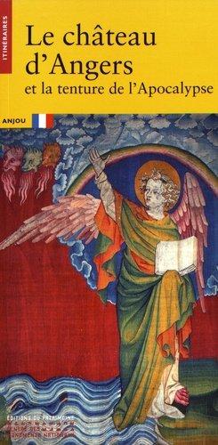 Le château d'Angers et la tenture de l'Apocalypse - du patrimoine - 9782757706008 -