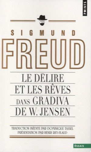 Le délire et les rêves dans Gradiva de W.Jensen - du seuil - 9782757825013 -