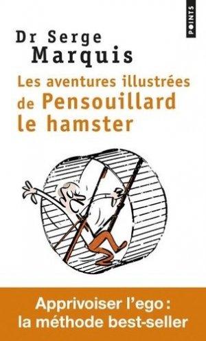 Les aventures illustrées de Pensouillard le hamster - points - 9782757874905 -