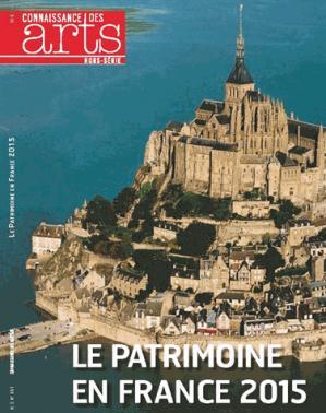 Le patrimoine en France 2015 - connaissance des arts - 9782758006459 -