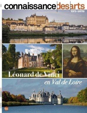 Leonard de vinci en Val de Loire - Connaissance des Arts - 9782758009030