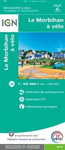 Le Morbihan à vélo. 1/105 000 - Institut Géographique National - 9782758546566 -
