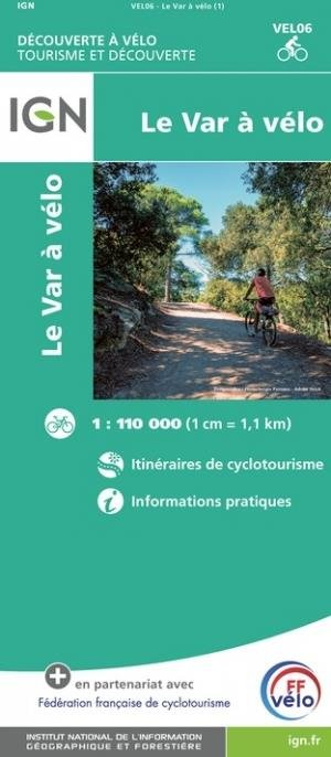 Le Var à vélo - Institut Géographique National - 9782758551232 -