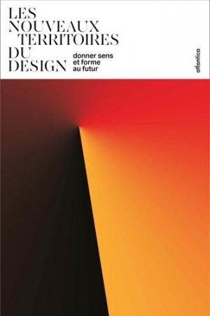 Les nouveaux territoires du design - atlantica - 9782758805380 -