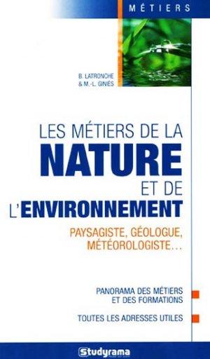 Les métiers de la nature et de l'environnement - studyrama - 9782759016624