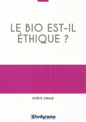 Le bio est-il éthique ? - studyrama - 9782759033072