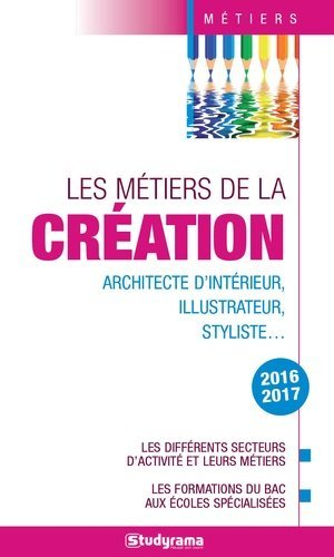 Les métiers de la création - studyrama - 9782759033706 -