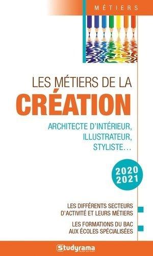 Les métiers de la création - Studyrama - 9782759042500 -