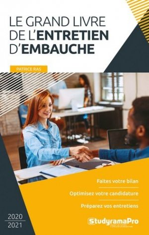Le grand livre de l'entretien d'embauche. Edition 2020-2021 - Studyrama - 9782759042586 -