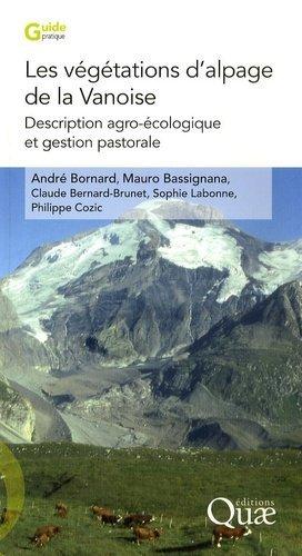 Les végétations d'alpage de la Vanoise - quae - 9782759200160 -