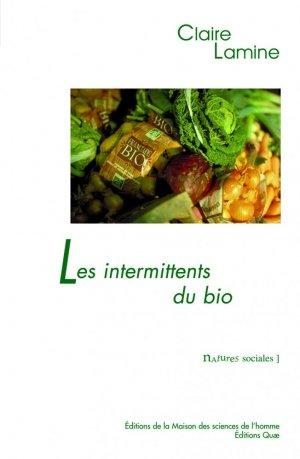 Les intermittents du bio  - quae  - 9782759200894 -
