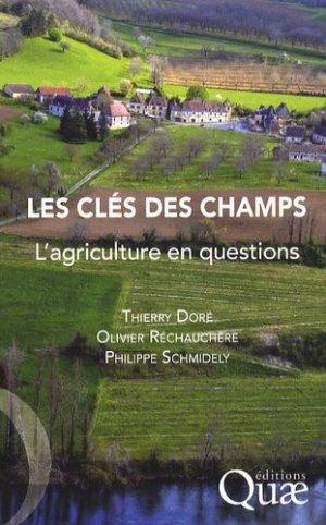 Les clés des champs L'agriculture en questions - quae  - 9782759201631 -