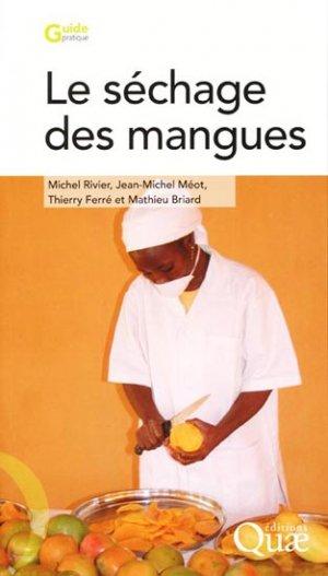 Le séchage des mangues - quae  - 9782759203413 -