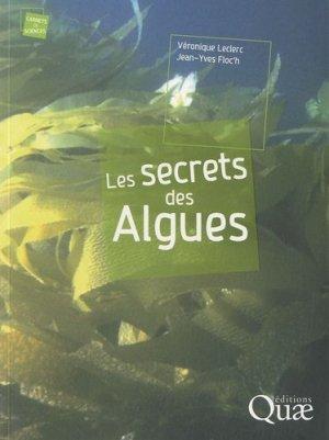 Les secrets des Algues - quae  - 9782759203475 -