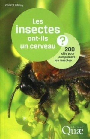 Les insectes ont-ils un cerveau ? - quae  - 9782759206421 -