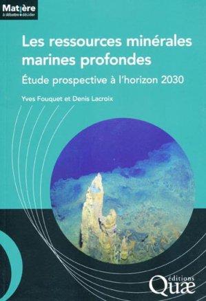 Les ressources minérales marines profondes - quae  - 9782759216185 -