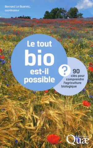 Le tout bio est-il possible ? - quae  - 9782759217724 -