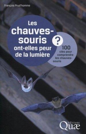 Les chauves-souris ont-elles peur de la lumière ? - quae  - 9782759219704 -