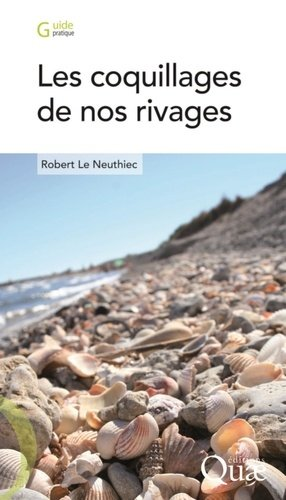 Les coquillages de nos rivages - quae  - 9782759220014 -