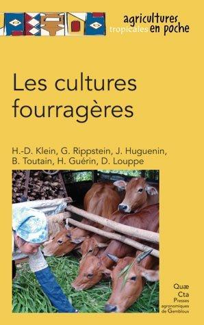 Les cultures fourragères - quae  - 9782759221684