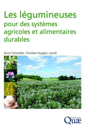 Les légumineuses pour des systèmes agricoles et alimentaires durables - quae  - 9782759223343 -