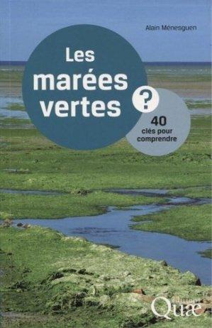 Les marées vertes / 40 clés pour comprendre - quae - 9782759225538 -