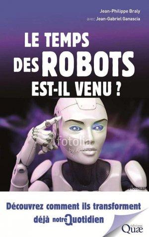 Le temps des robots est-il venu? - quae - 9782759227235 -