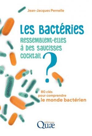 Les bactéries ressemblent-elles à des saucisses cocktail - quae - 9782759229611 -