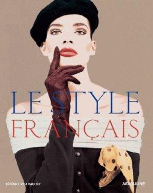 Le style français - Editions Assouline - 9782759406272 -