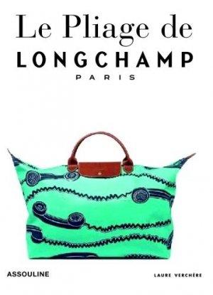 Le pliage de Longchamp Paris - assouline - 9782759407422 -