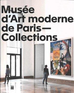 Les collections du musées d'Art moderne de la Ville de Paris - Paris Musées - 9782759603701 -