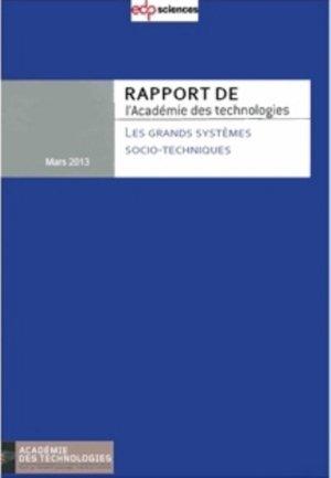 Les grands systèmes socio-techniques - Large socio-technical systems - edp sciences - 9782759810154 -