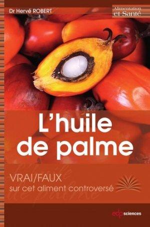 Les vertus de l'huile de palme - edp sciences - 9782759810703 -