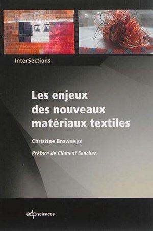 Les enjeux des nouveaux matériaux textiles - edp sciences - 9782759811359 -