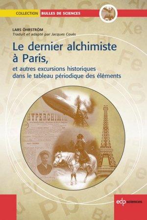 Le dernier Alchimiste à Paris - edp sciences - 9782759818327 -