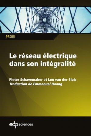 Le réseau électrique dans son intégralité - edp sciences - 9782759822270