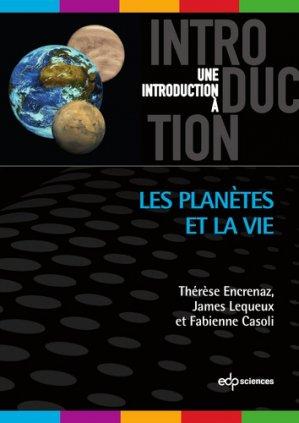 Les planètes et la vie - EDP Sciences - 9782759823543