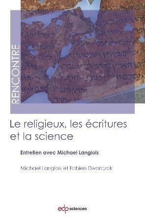 Le religieux, les écritures et la science - EDP Sciences - 9782759823802 -