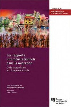 Les rapports intergénérationnels dans la migration - Presses de l'Université du Québec - 9782760542921 -